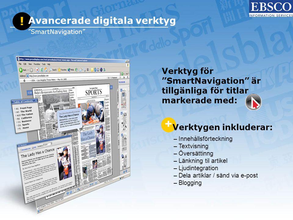 """! Avancerade digitala verktyg """"SmartNavigation"""" + Verktygen inkluderar: – Innehållsförteckning – Textvisning – Översättinng – Länkning til artikel – L"""