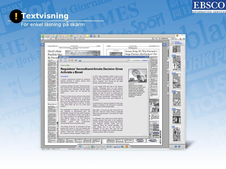 ! Textvisning För enkel läsning på skärm