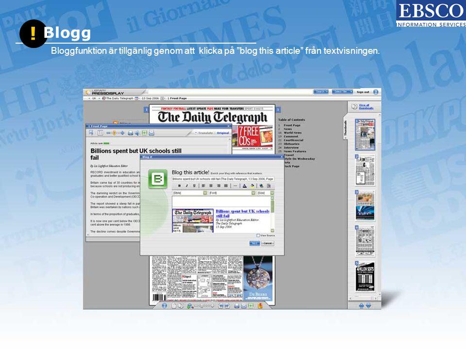 """! Blogg Bloggfunktion är tillgänlig genom att klicka på """"blog this article"""" från textvisningen."""
