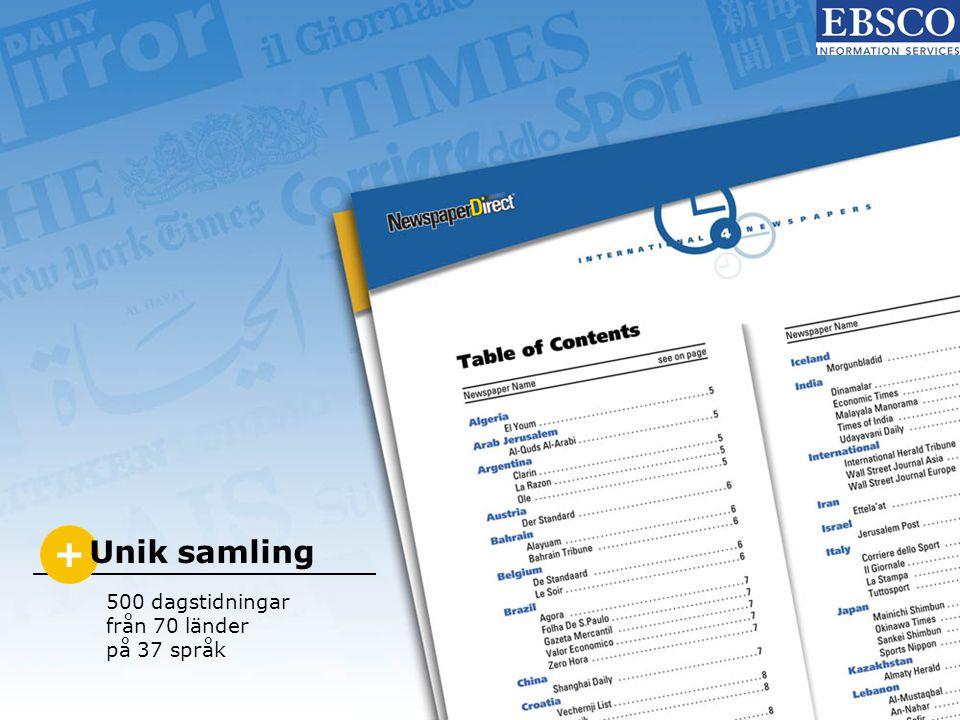 + Unik samling 500 dagstidningar från 70 länder på 37 språk