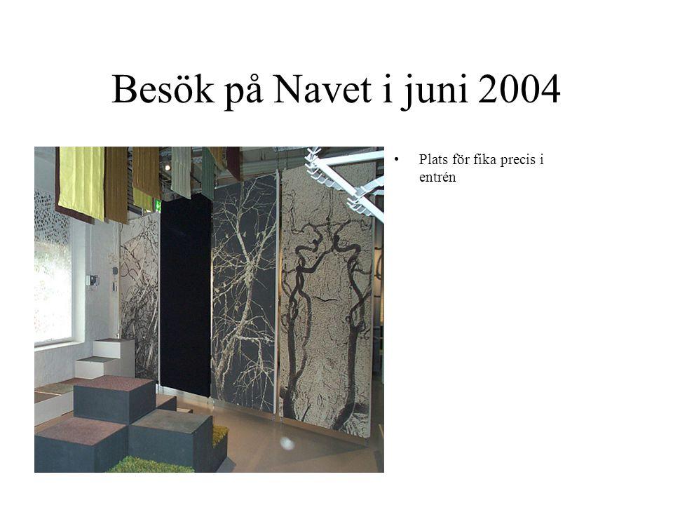 Besök på Navet i juni 2004 Plats för fika precis i entrén