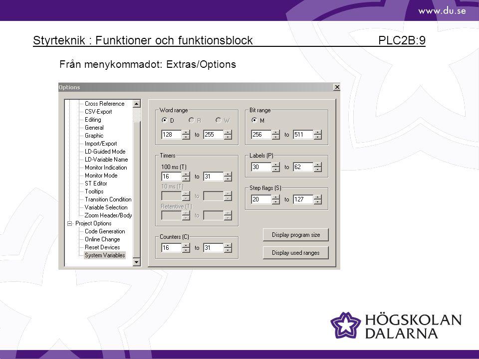 Styrteknik : Funktioner och funktionsblock PLC2B:9 Från menykommadot: Extras/Options