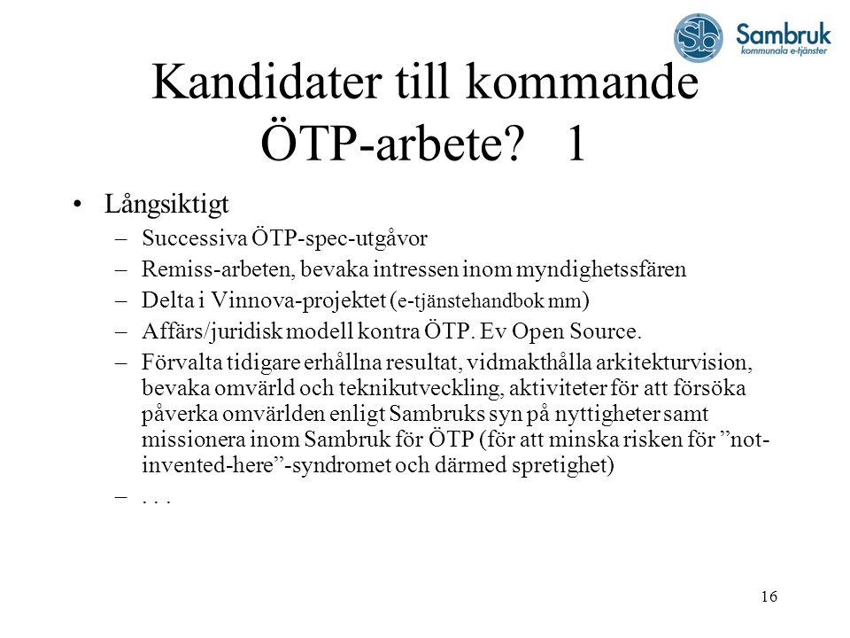 16 Kandidater till kommande ÖTP-arbete.