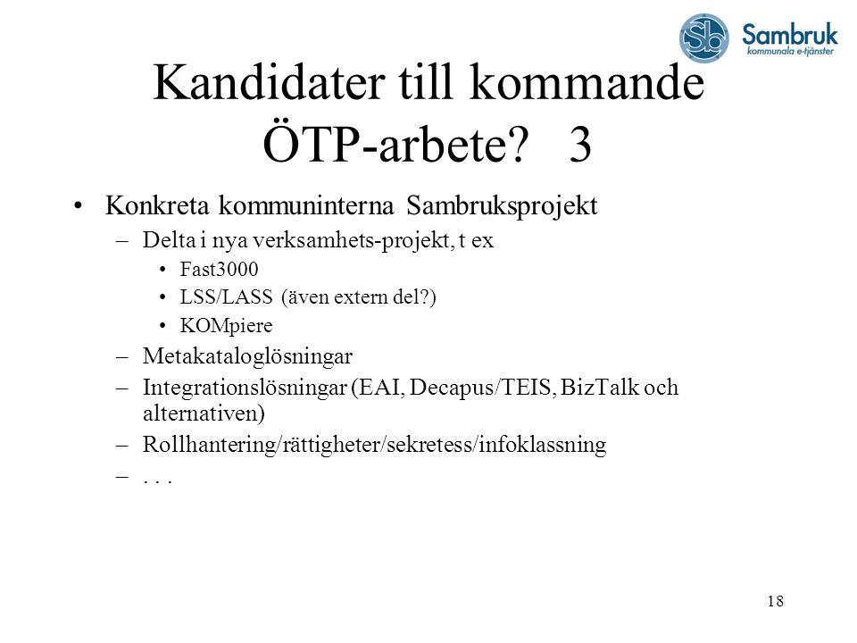 18 Kandidater till kommande ÖTP-arbete.