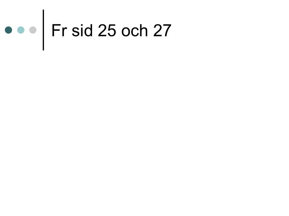 Fr sid 25 och 27