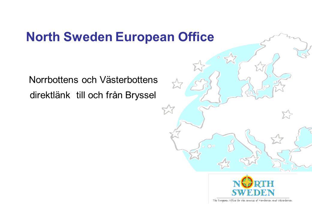 North Sweden European Office Norrbottens och Västerbottens direktlänk till och från Bryssel