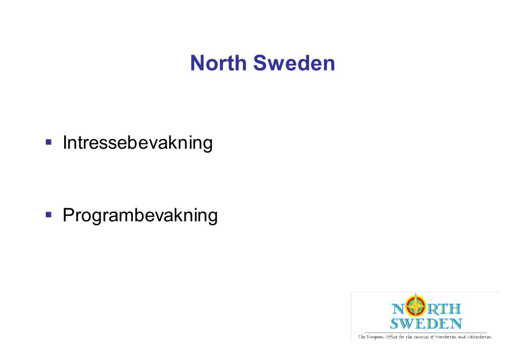North Sweden  Intressebevakning  Programbevakning