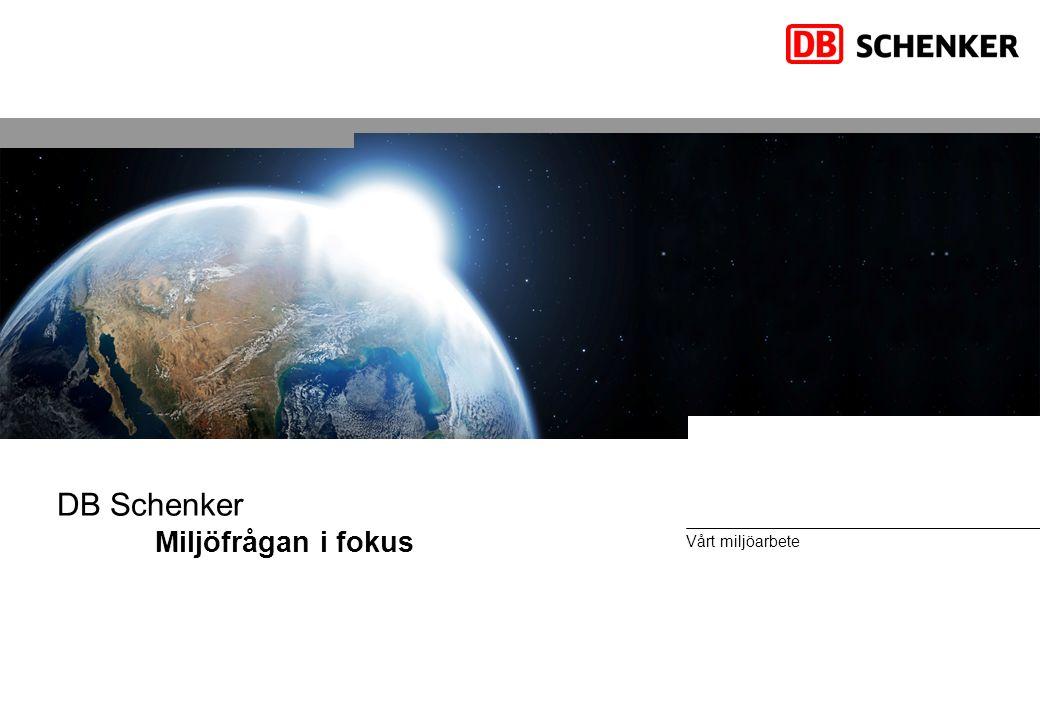 Vårt miljöarbete mySCHENKER e-Business EDI TA-system DB Schenker Miljöfrågan i fokus