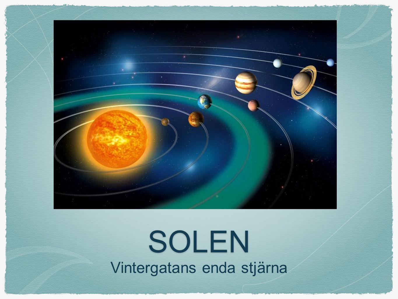 Solens centrum I mittpunkten på solen är temperaturen 15000 000 grader varmt.