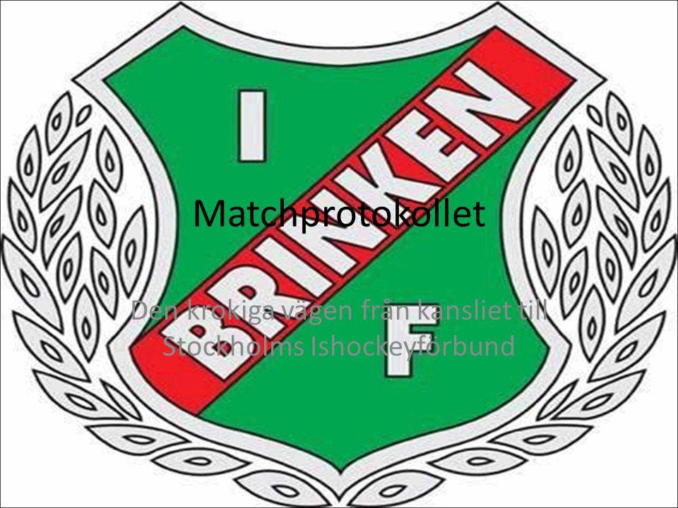 Matchprotokollet Den krokiga vägen från kansliet till Stockholms Ishockeyförbund