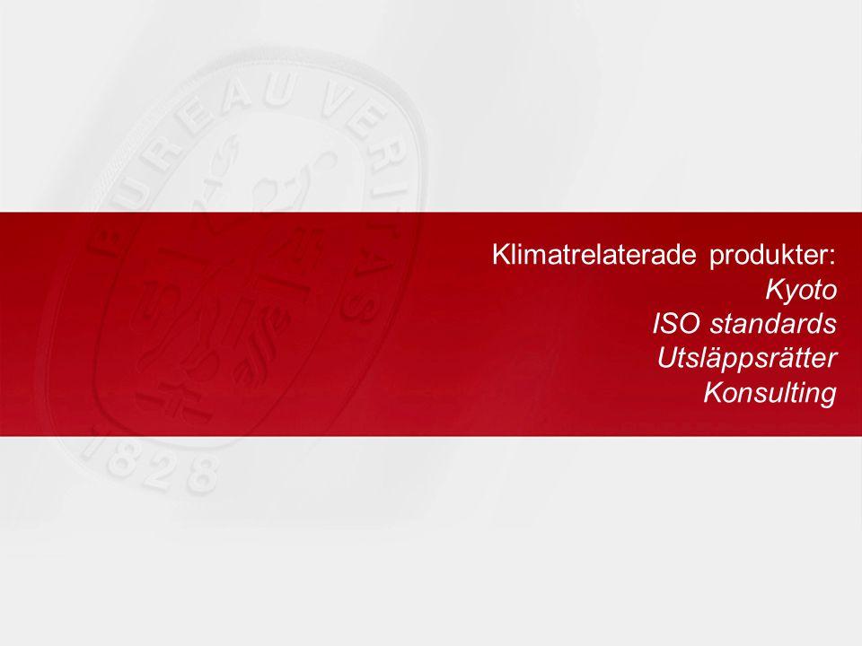 Klimatrelaterade produkter: Kyoto ISO standards Utsläppsrätter Konsulting