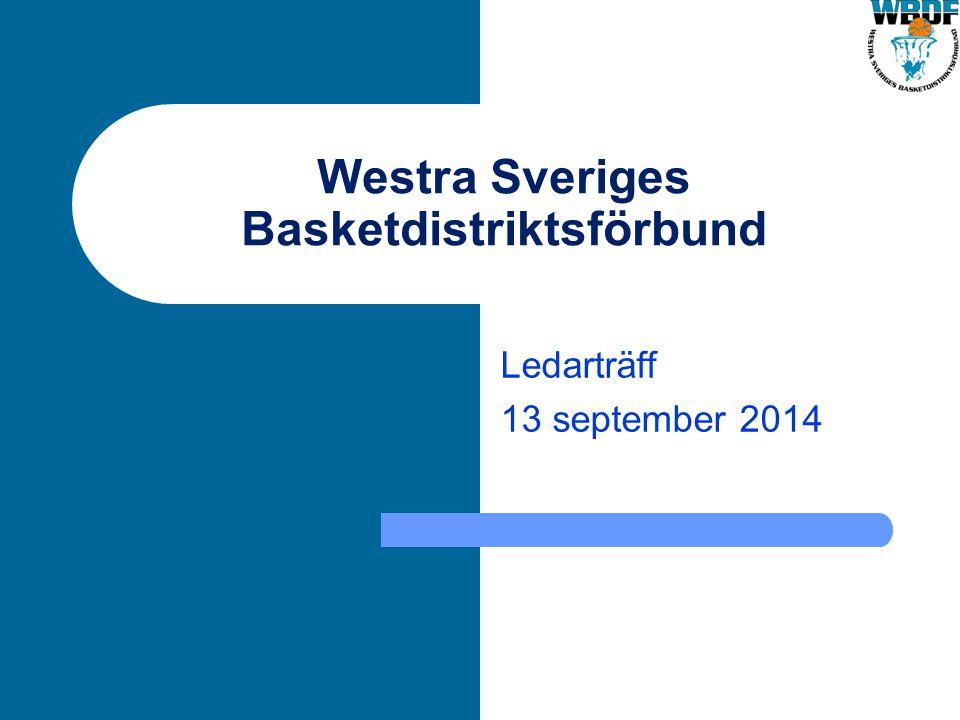 Westra Sveriges Basketdistriktsförbund Ledarträff 13 september 2014