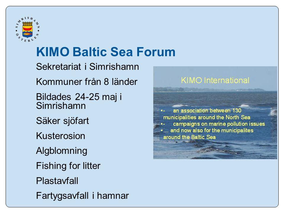 Sekretariat i Simrishamn Kommuner från 8 länder Bildades 24-25 maj i Simrishamn Säker sjöfart Kusterosion Algblomning Fishing for litter Plastavfall Fartygsavfall i hamnar