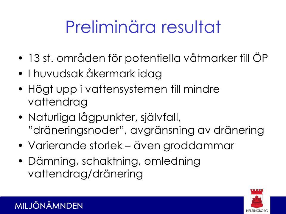 Preliminära resultat 13 st.