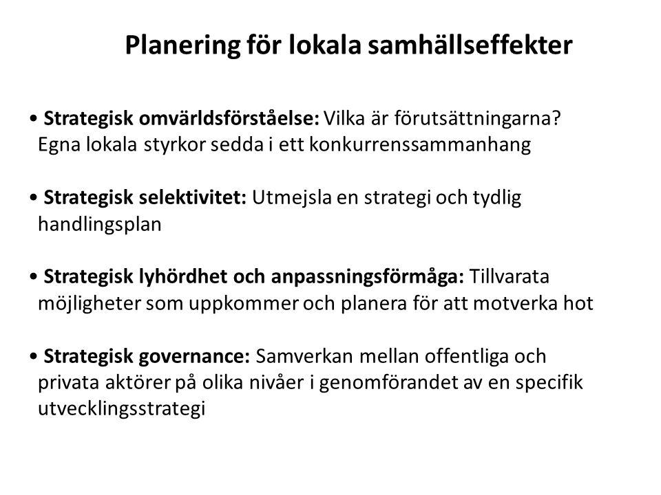 Planering för lokala samhällseffekter Strategisk omvärldsförståelse: Vilka är förutsättningarna.
