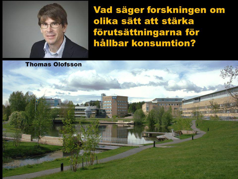 Vad säger forskningen om olika sätt att stärka förutsättningarna för hållbar konsumtion? Thomas Olofsson