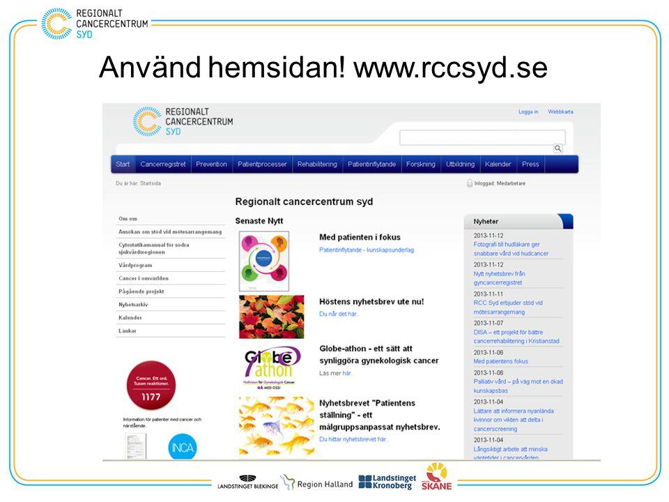 Använd hemsidan! www.rccsyd.se