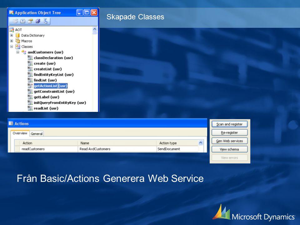 Från Basic/Actions Generera Web Service Skapade Classes