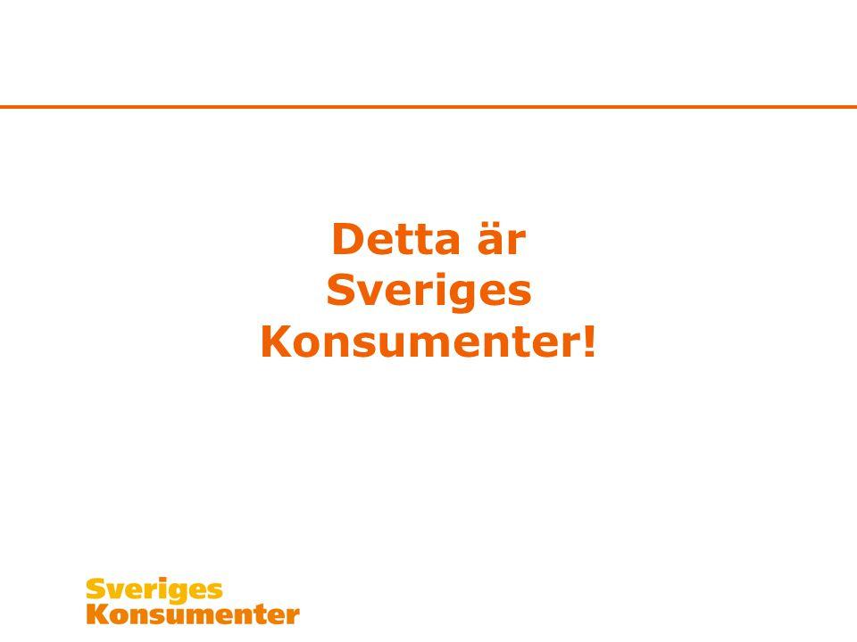 Detta är Sveriges Konsumenter!