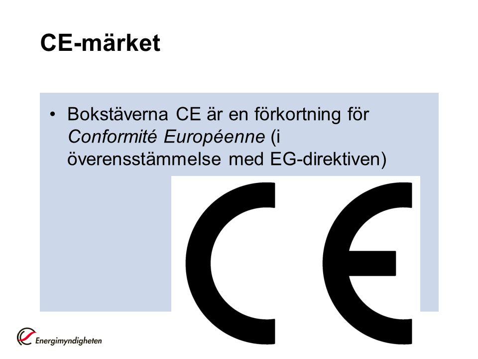 CE-märket Bokstäverna CE är en förkortning för Conformité Européenne (i överensstämmelse med EG-direktiven)