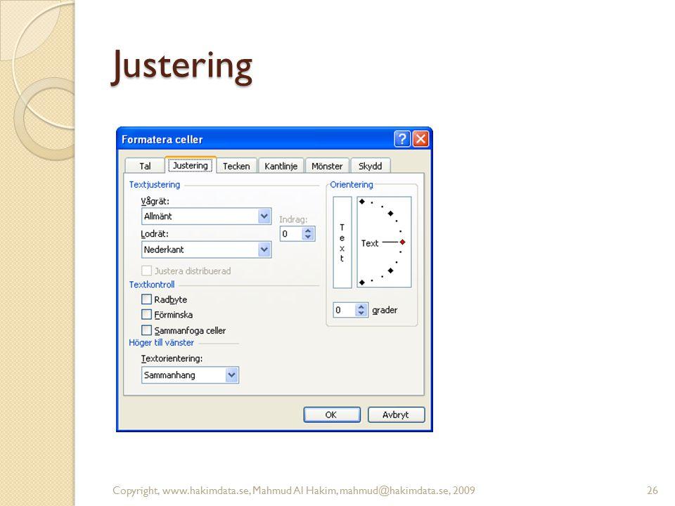 Justering Copyright, www.hakimdata.se, Mahmud Al Hakim, mahmud@hakimdata.se, 200926