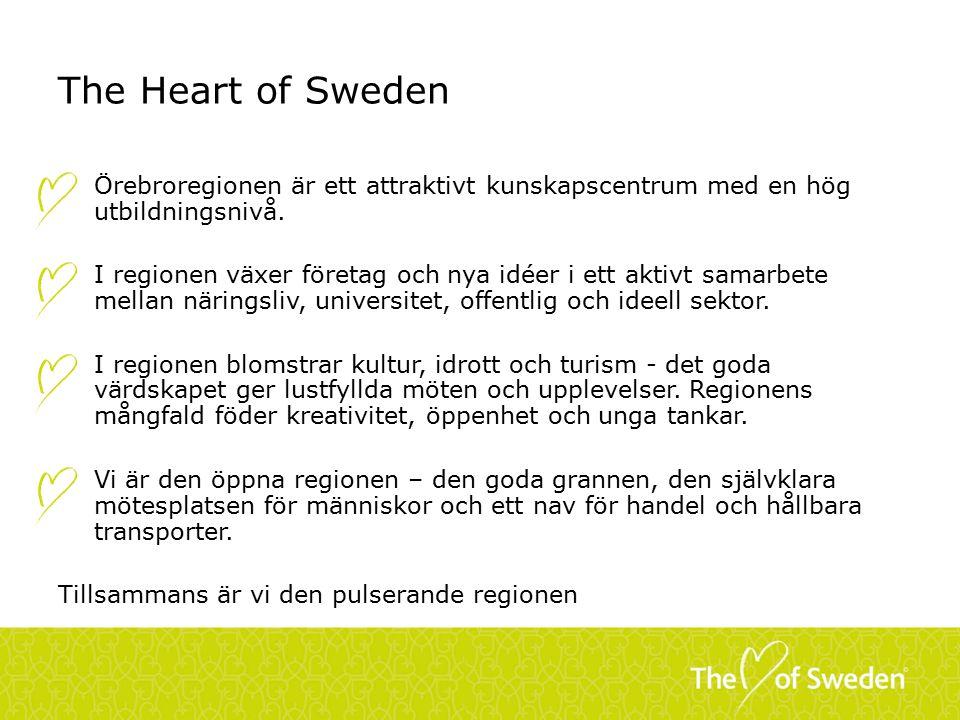 The Heart of Sweden Örebroregionen är ett attraktivt kunskapscentrum med en hög utbildningsnivå.
