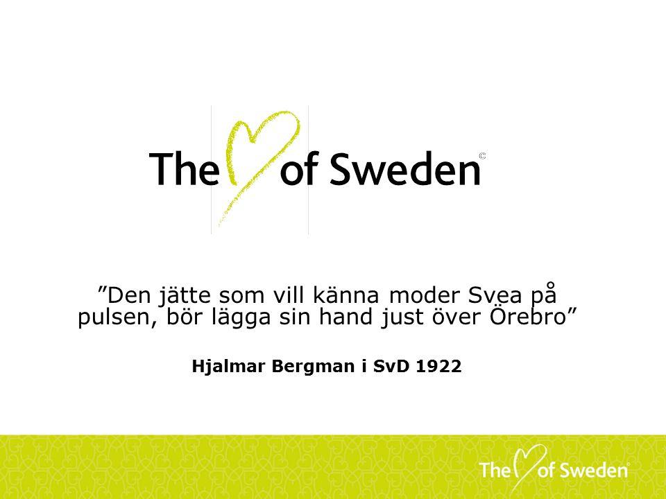 Den jätte som vill känna moder Svea på pulsen, bör lägga sin hand just över Örebro Hjalmar Bergman i SvD 1922