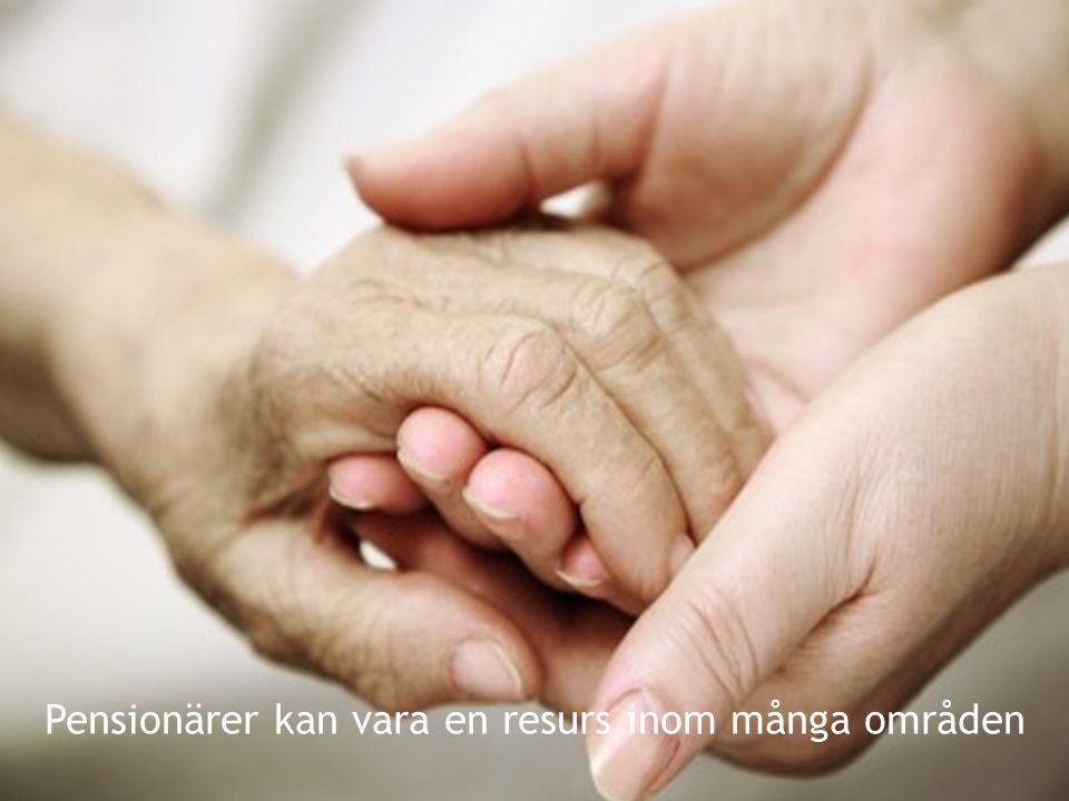 Pensionärer kan vara en resurs inom många områden