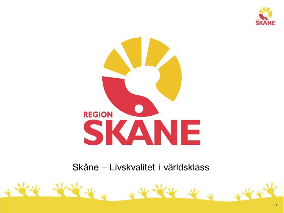 1 Skåne – Livskvalitet i världsklass