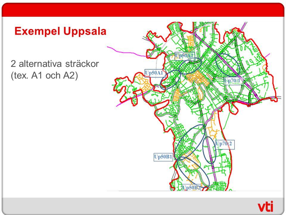 Exempel Uppsala 2 alternativa sträckor (tex. A1 och A2)