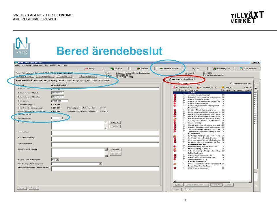 SWEDISH AGENCY FOR ECONOMIC AND REGIONAL GROWTH 6 Bered ärendebeslut – Flikar Allmänt