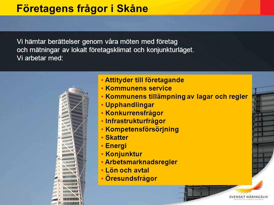 Företagens frågor i Skåne Vi hämtar berättelser genom våra möten med företag och mätningar av lokalt företagsklimat och konjunkturläget. Vi arbetar me