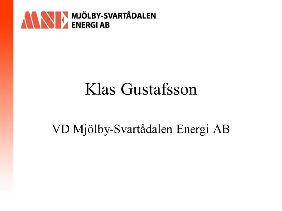 Klas Gustafsson VD Mjölby-Svartådalen Energi AB