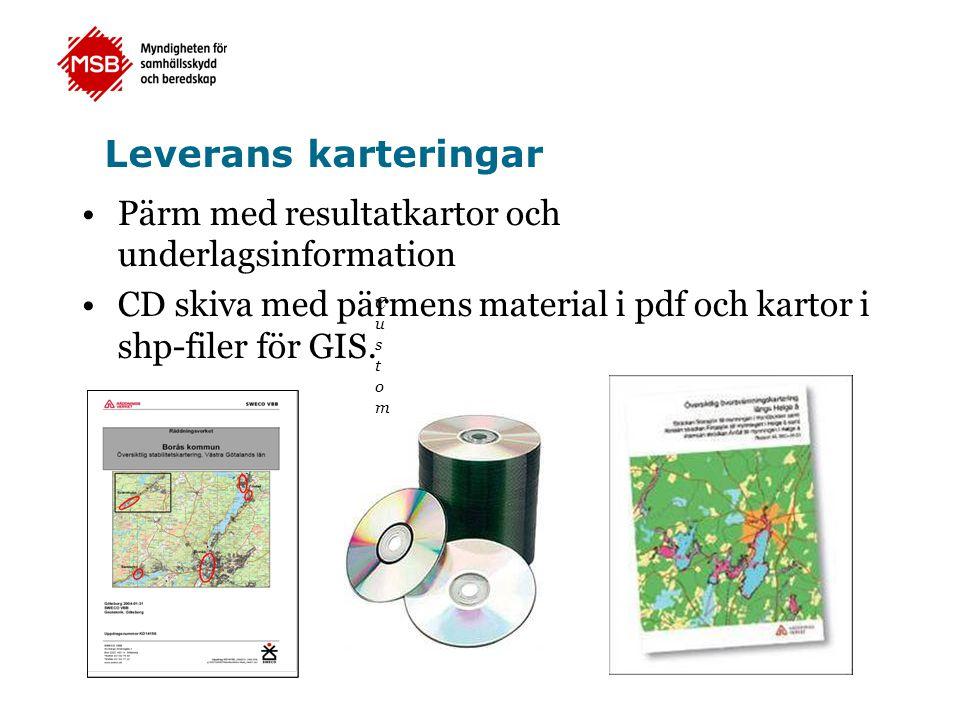 Leverans karteringar Pärm med resultatkartor och underlagsinformation CD skiva med pärmens material i pdf och kartor i shp-filer för GIS.