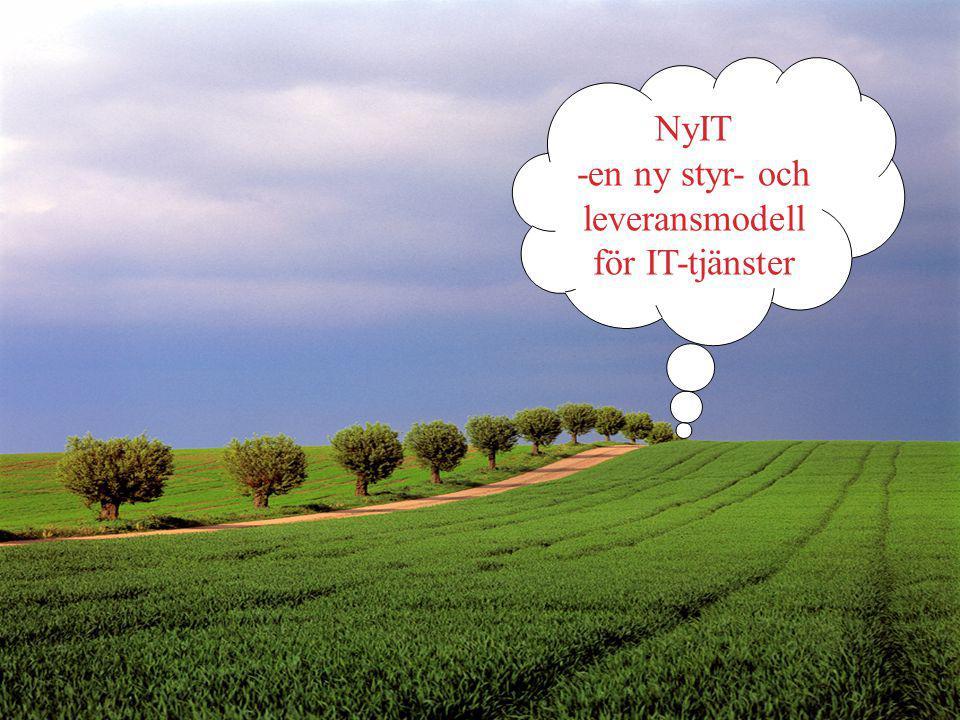 3 3 NyIT -en ny styr- och leveransmodell för IT-tjänster
