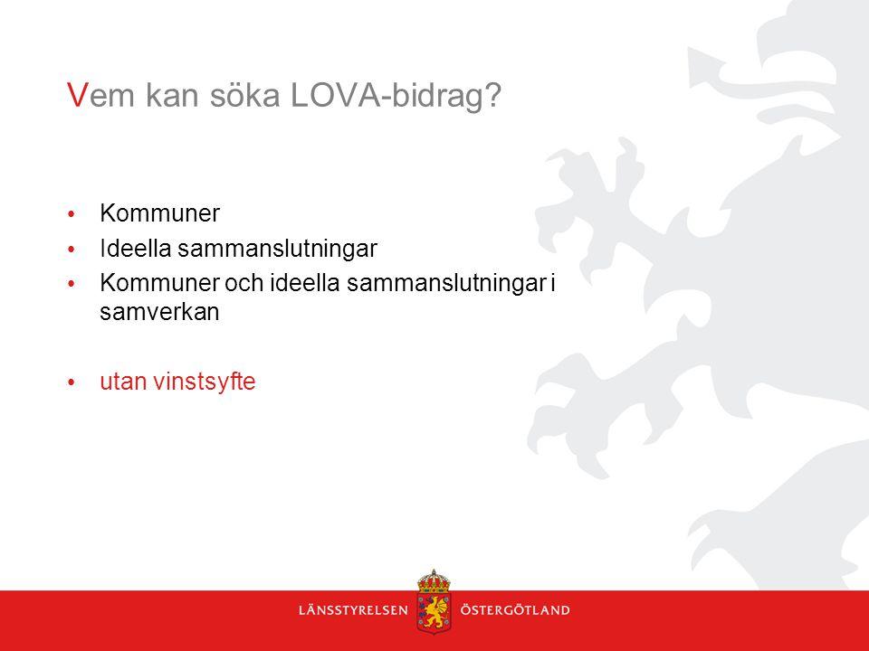 Vem kan söka LOVA-bidrag.