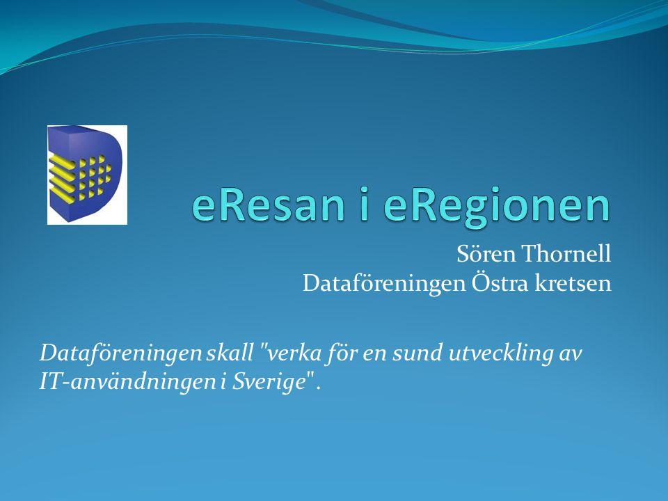 Sören Thornell Dataföreningen Östra kretsen Dataföreningen skall verka för en sund utveckling av IT-användningen i Sverige .