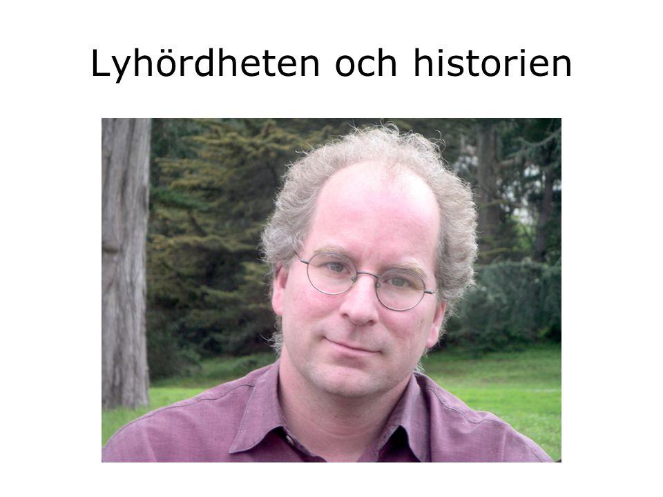 Lyhördheten och historien