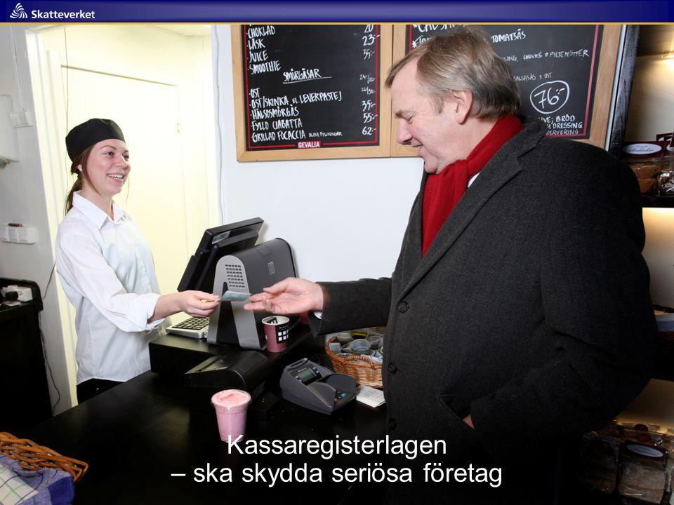 Presseminarium 2011- 02-23 25 Kassaregisterlagen – ska skydda seriösa företag