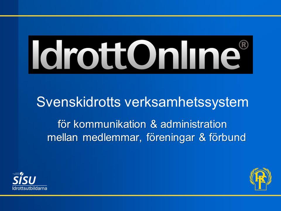Svenskidrotts verksamhetssystem för kommunikation & administration mellan medlemmar, föreningar & förbund
