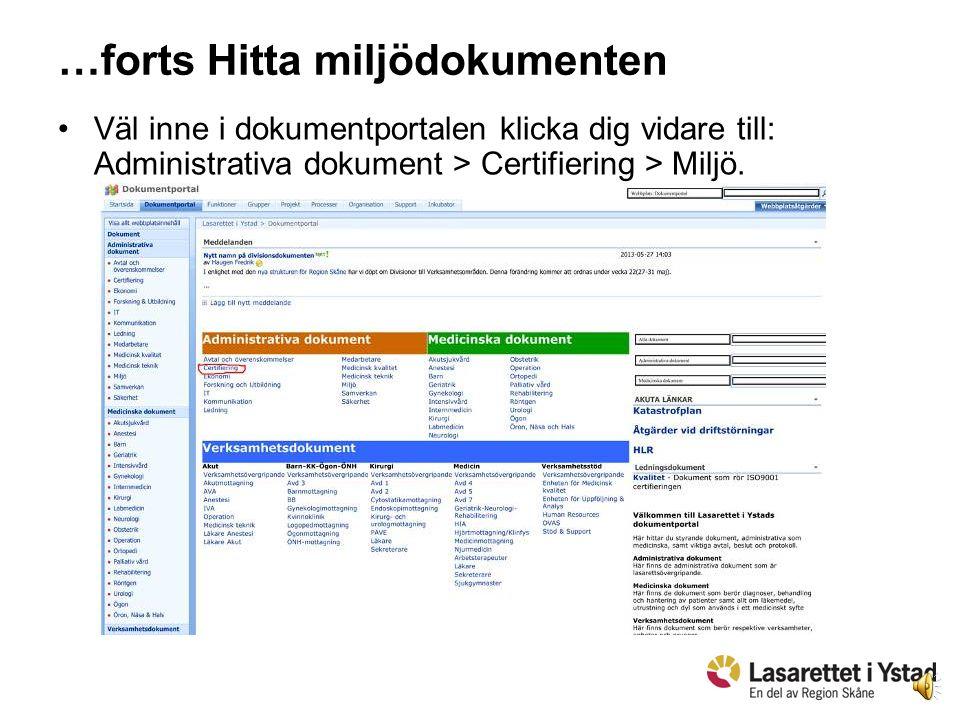 7 Hitta miljödokumenten Rutiner och instruktioner, bl.a.