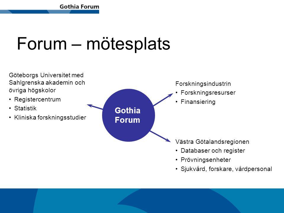 Generell titel Forum – mötesplats Göteborgs Universitet med Sahlgrenska akademin och övriga högskolor Registercentrum Statistik Kliniska forskningsstu