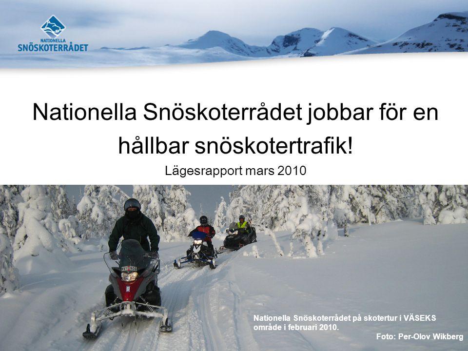Nationella Snöskoterrådet jobbar för en hållbar snöskotertrafik.