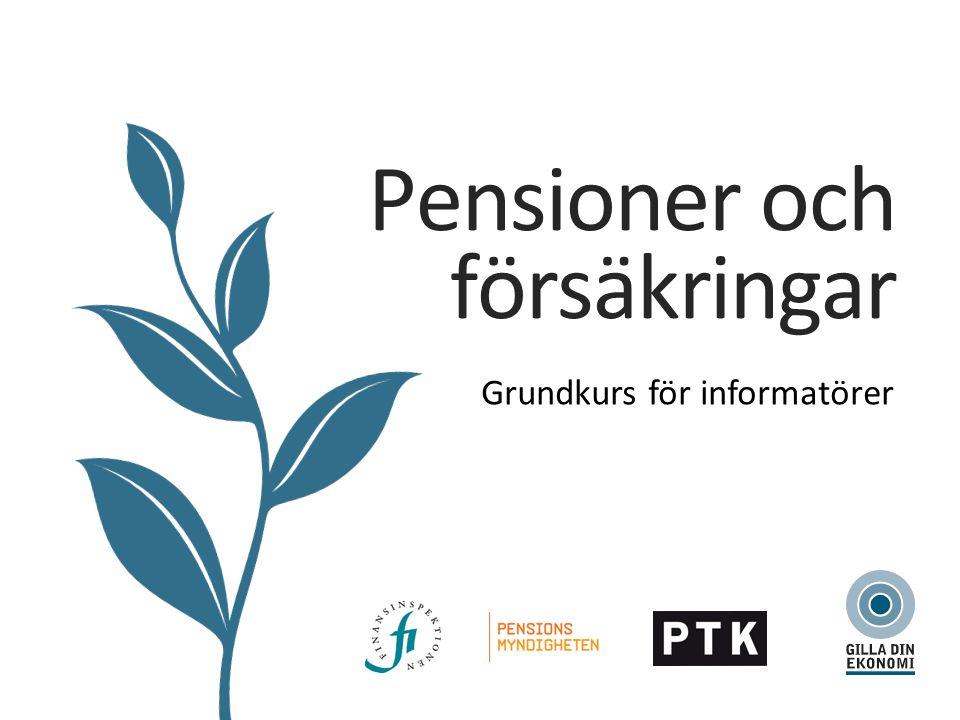 Grundkurs för informatörer Pensioner och försäkringar