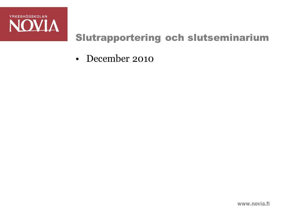 www.novia.fi Slutrapportering och slutseminarium December 2010