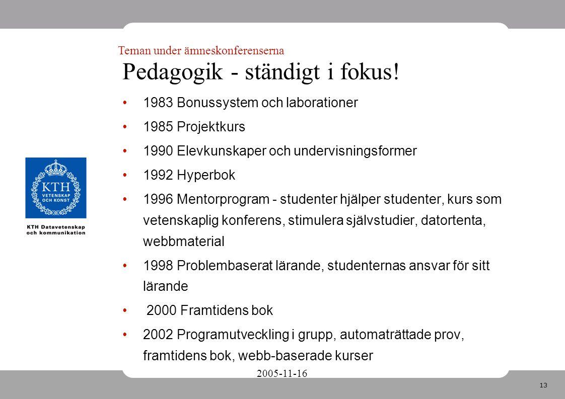 13 2005-11-16 Pedagogik - ständigt i fokus.