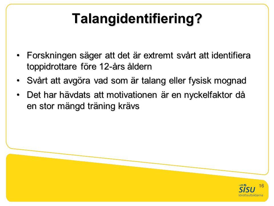 Talangidentifiering? Forskningen säger att det är extremt svårt att identifiera toppidrottare före 12-års åldernForskningen säger att det är extremt s