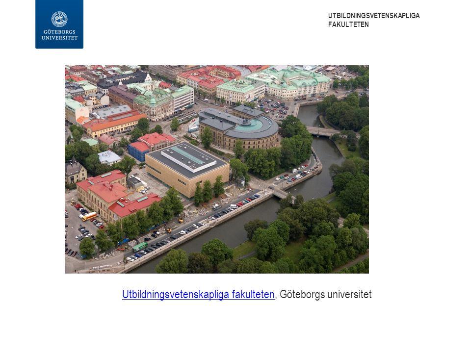 Utbildningsvetenskapliga fakultetenUtbildningsvetenskapliga fakulteten, Göteborgs universitet UTBILDNINGSVETENSKAPLIGA FAKULTETEN