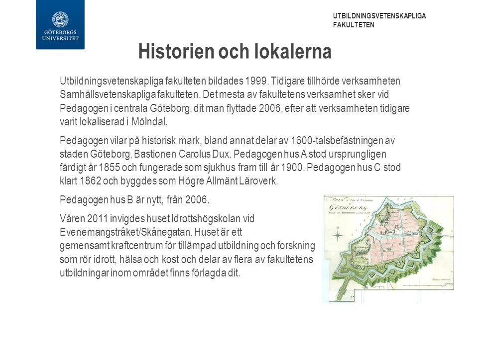 Utbildningsvetenskapliga fakulteten bildades 1999.