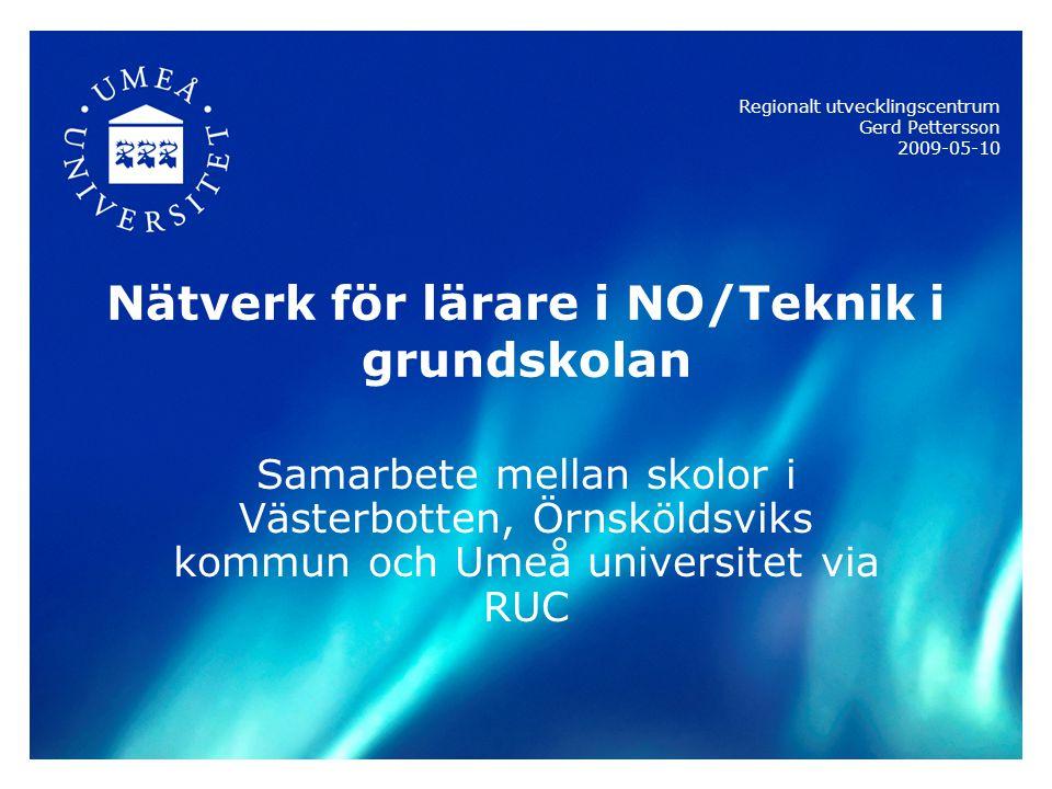 3 Bakgrund Information om Regionalt utvecklingscentrum (RUC) finner du på RUC:s hemsida; www.educ.umu.se/rucwww.educ.umu.se/ruc NO/ Teknik är ett utvecklingsområde i RUC Via utvecklingsledarnätverket inkom behovet av insatser i området NO/Teknik Institutionen för Ma/T/Nv har hög kompetens i området och önskade ett processrelaterat samarbete med skolor RUC ansökte om stöd hos MSU för bildandet av ett regionalt nätverk November 2008 skickades en första intresseanmälan ut till rektorer via utvecklingsledare/förankring Rektorer/utvecklingsledare ombads att utse 2-5 lärare per kommun (5 lärare i de större kommunerna) Önskvärt var också att dessa lärare fick ett uppdrag att inom kommunen kommunicera/bilda nätverk för spridning av de kompetenser som utvecklas i det regionala nätverket (mötande organisation) Samordning, nätverket leds en samordnare från Umu Anmälan om vilka lärare som skulle delta från respektive kommun gjordes via en webbanmälan.